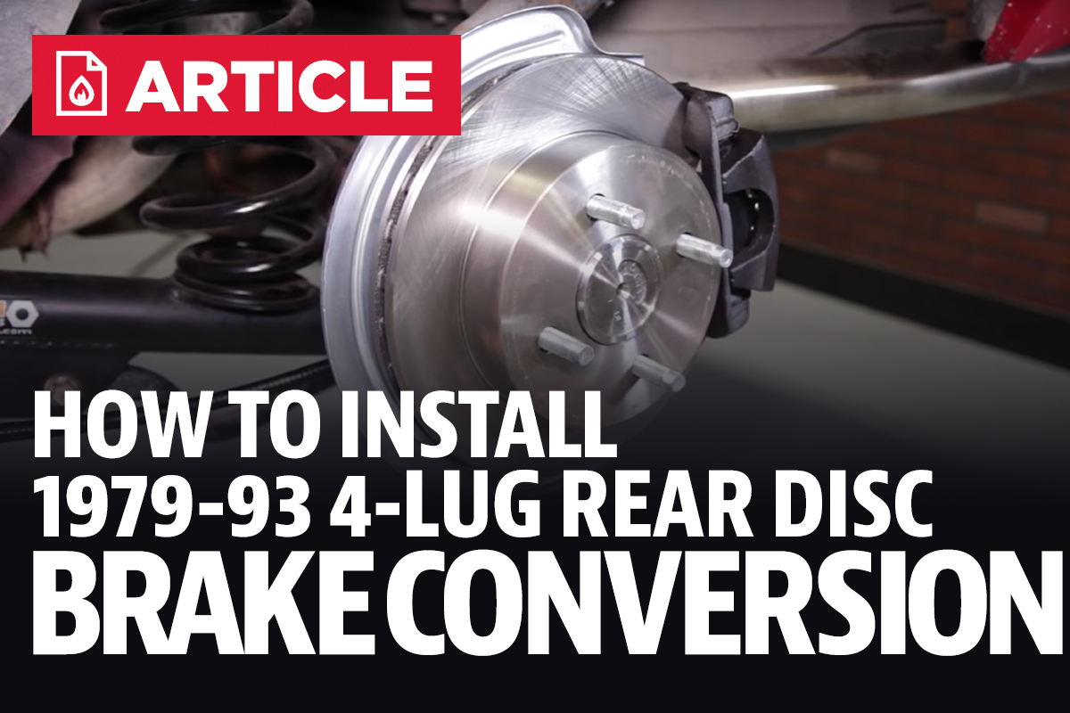 How To Install Mustang 4-Lug Rear Disc Brake Conversion (79-93)