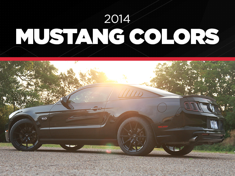2014 Mustang Colors, Color Codes, & Photos - 2014 Mustang Colors, Color Codes, & Photos