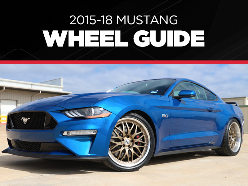 2015-18 Mustang Wheel & Tire Guide - 2015-18 Mustang Wheel & Tire Guide