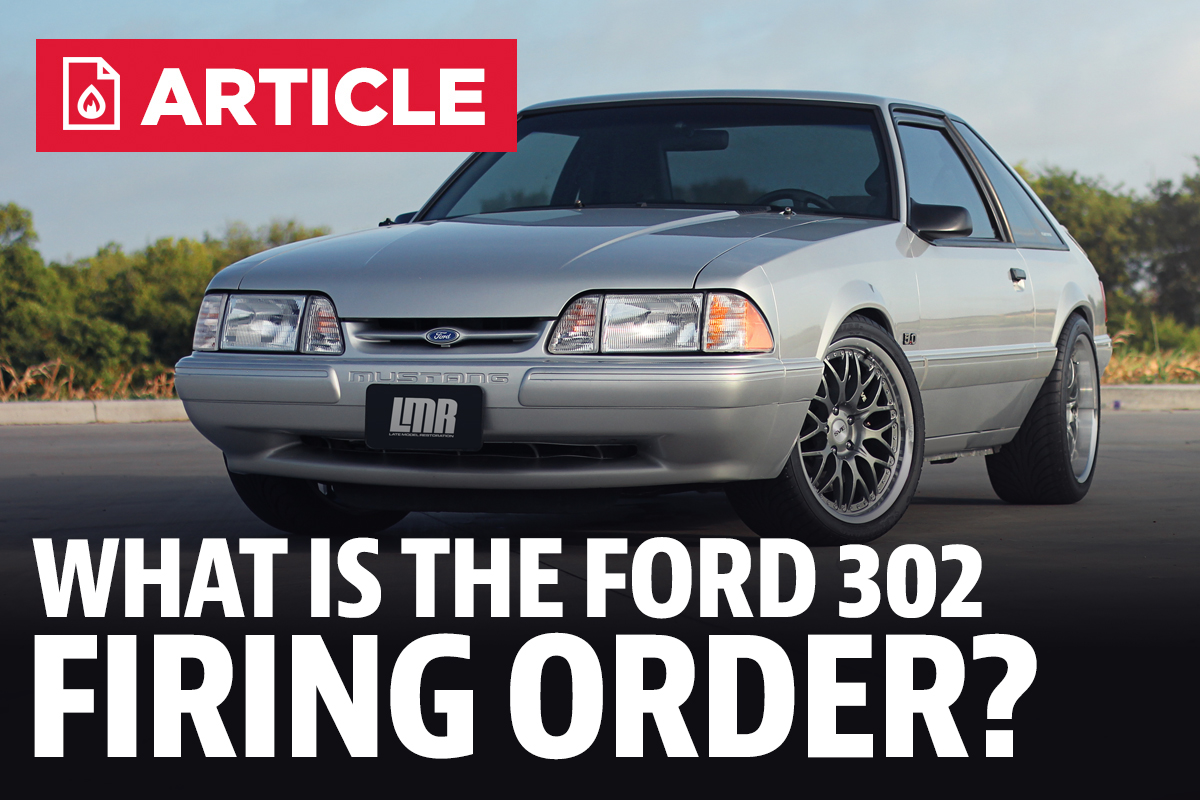 What Is The Firing Order For A Ford 302 Motor? - LMR