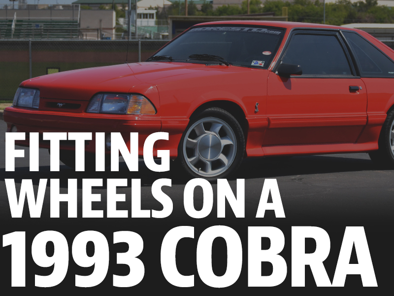 Fitting 4 Lug Aftermarket Wheels On A 1993 Cobra - Fitting 4 Lug Aftermarket Wheels On A 1993 Cobra
