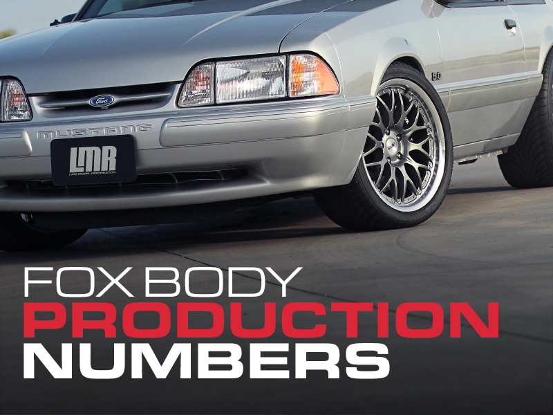 Fox Body Mustang Production Numbers Lmr Com