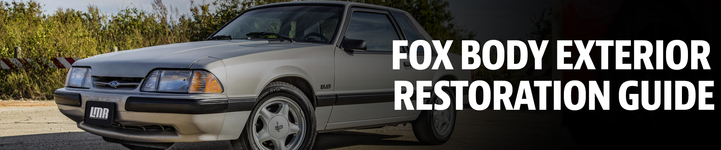 Fox Body Exterior Guide