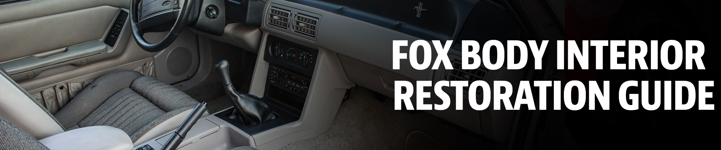 Fox Body Mustang Restoration: Interior Guide