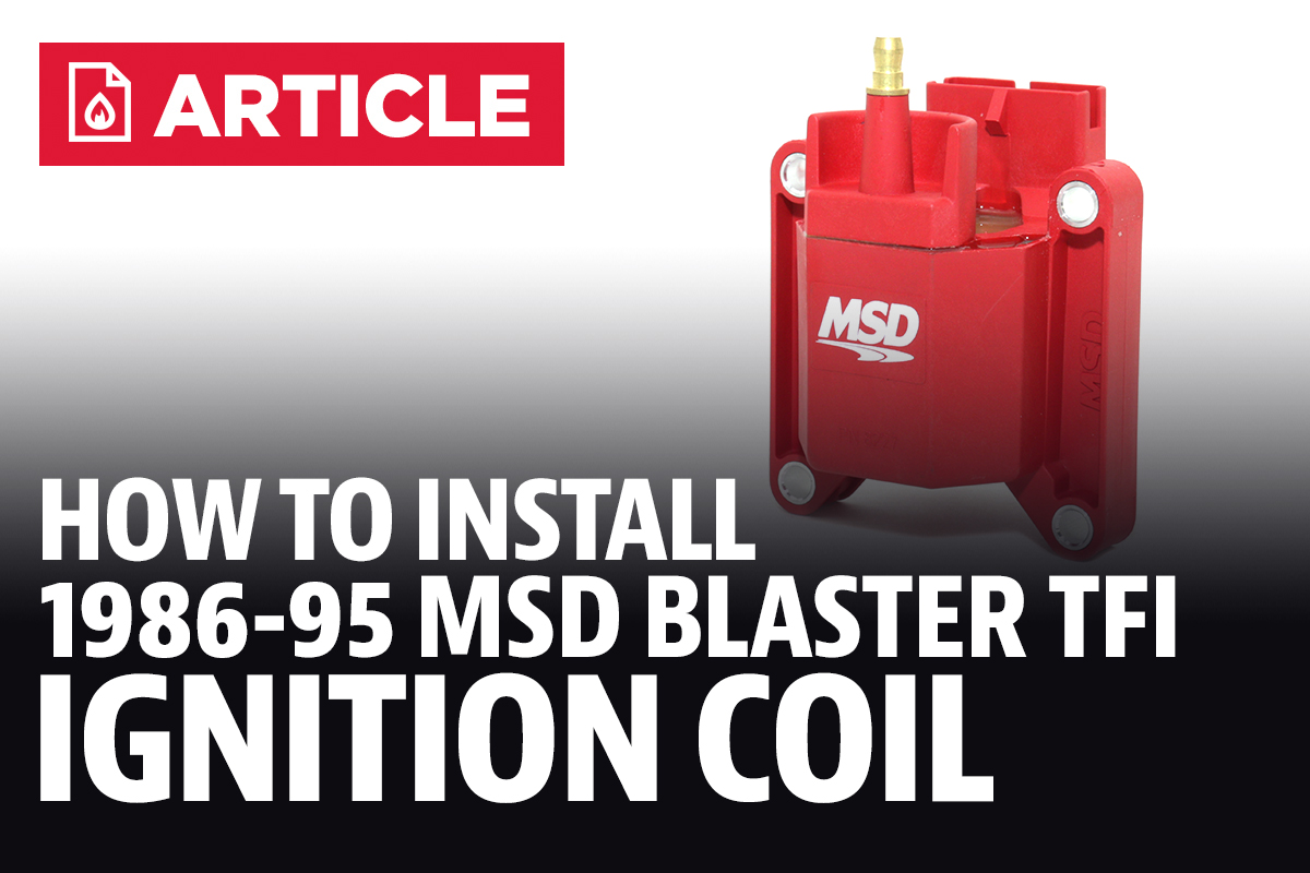 How To Install Mustang Msd Blaster Tfi Ignition Coil 86 95 Ford 302 Wiring Diagram