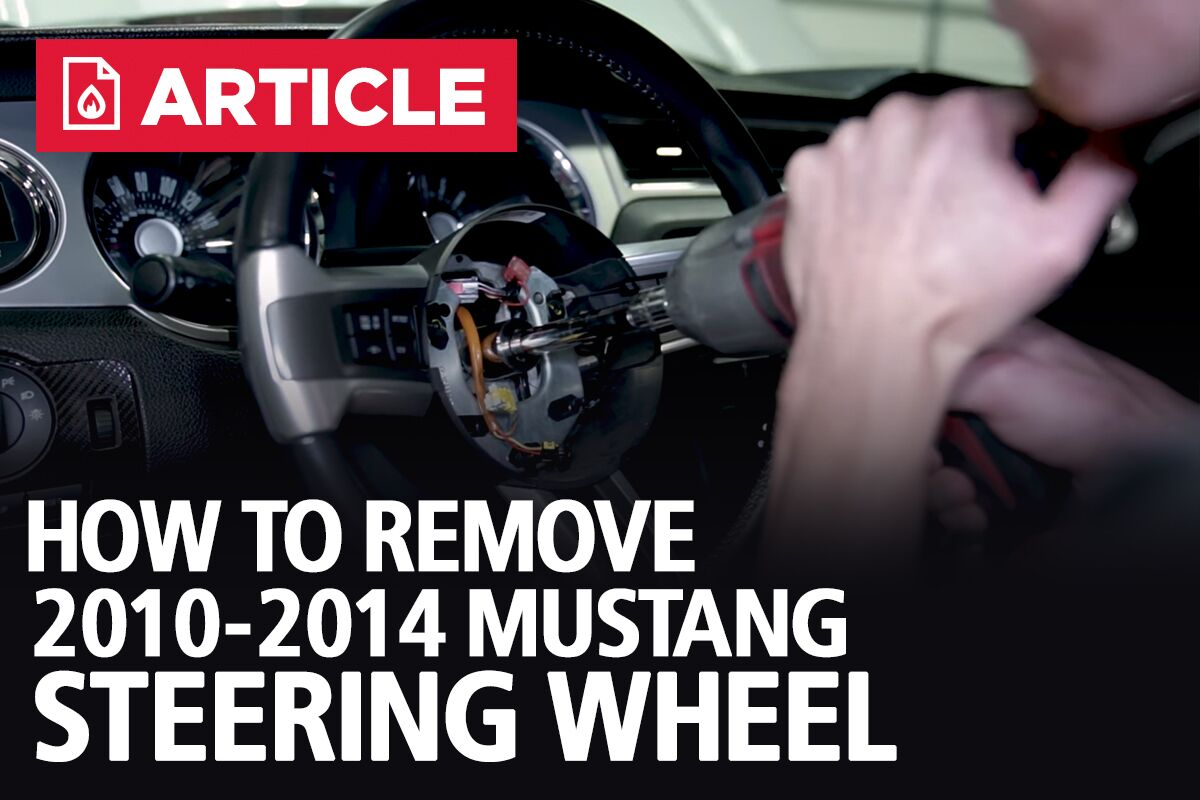 How To Remove Steering Wheel for 10-14 Mustang - LMR