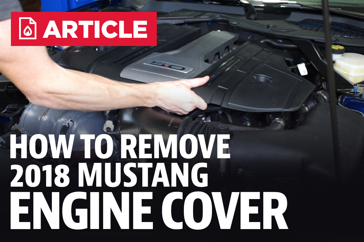 Newest Mustang Posts 2011 Ford Fuel Filter Removal How To Remove 2018 Gt Engine Cover