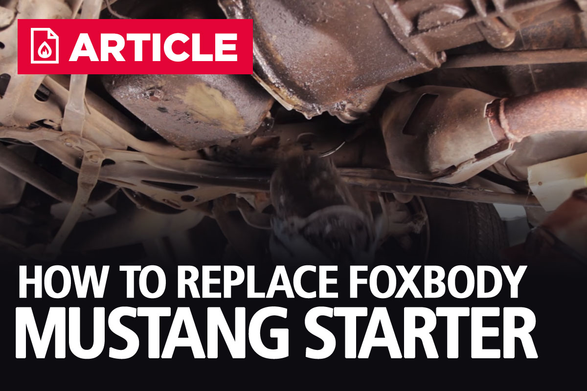 How To Replace A Fox Body Mustang Starter 93 Solenoid Wiring