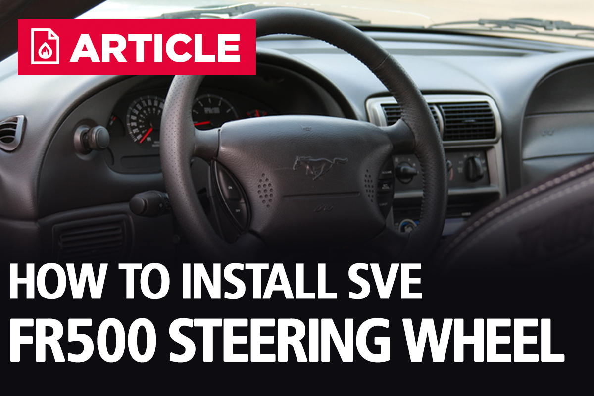How To Install SVE Mustang FR500 Steering Wheel (94-04)