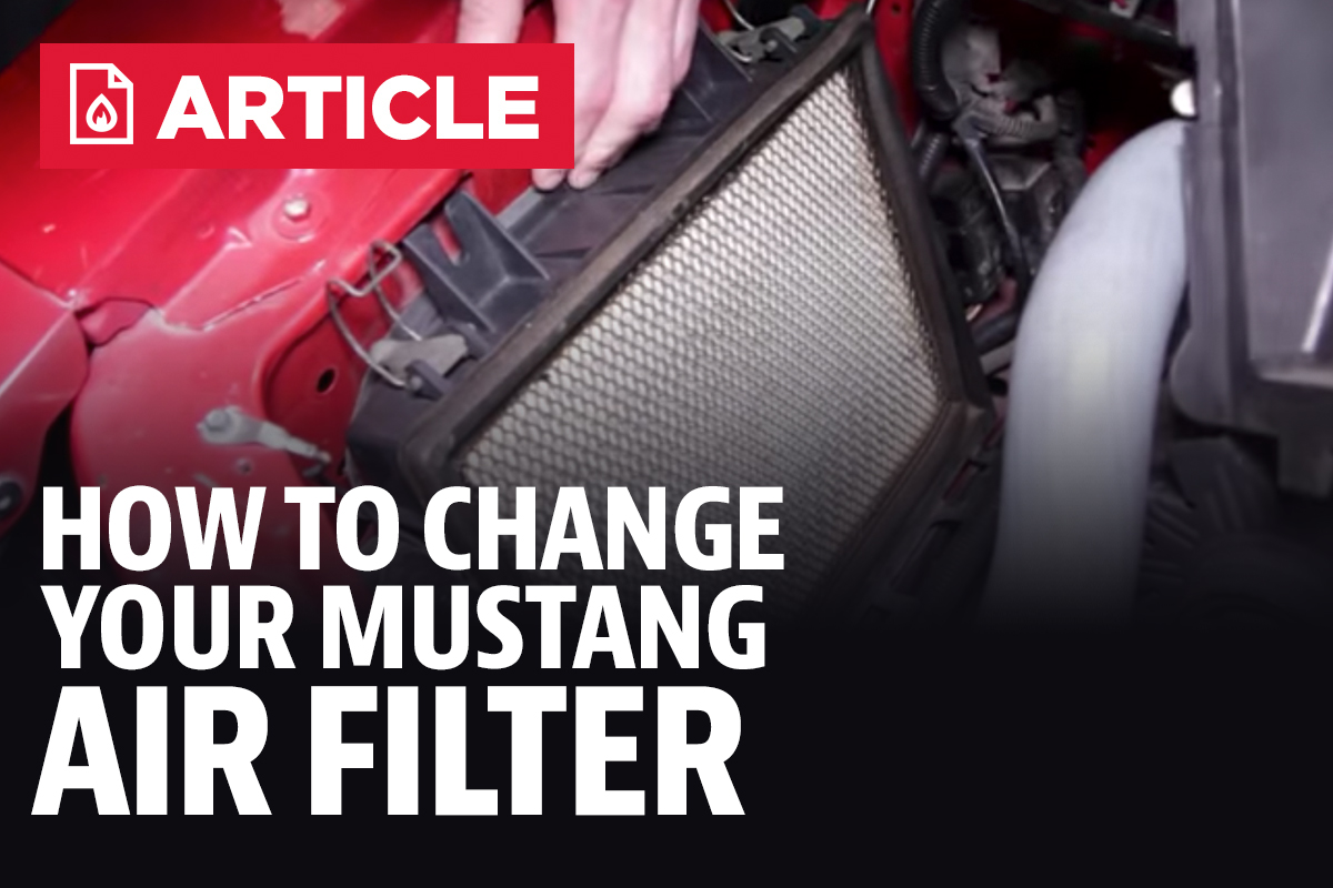 How To Install A New Air Filter In Ford Mustang Lmr 2002 Fuel Location