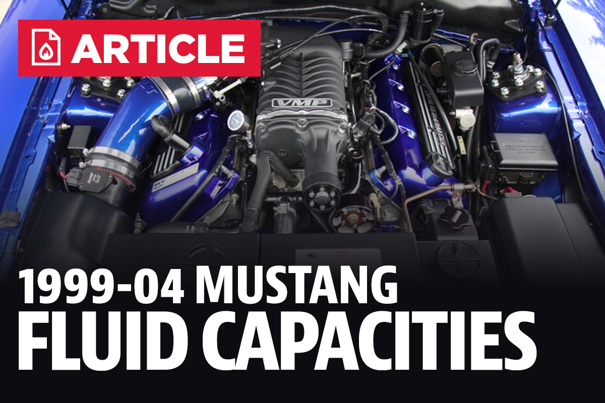 Mustang Fluid Capacities (99-04) - LMR com