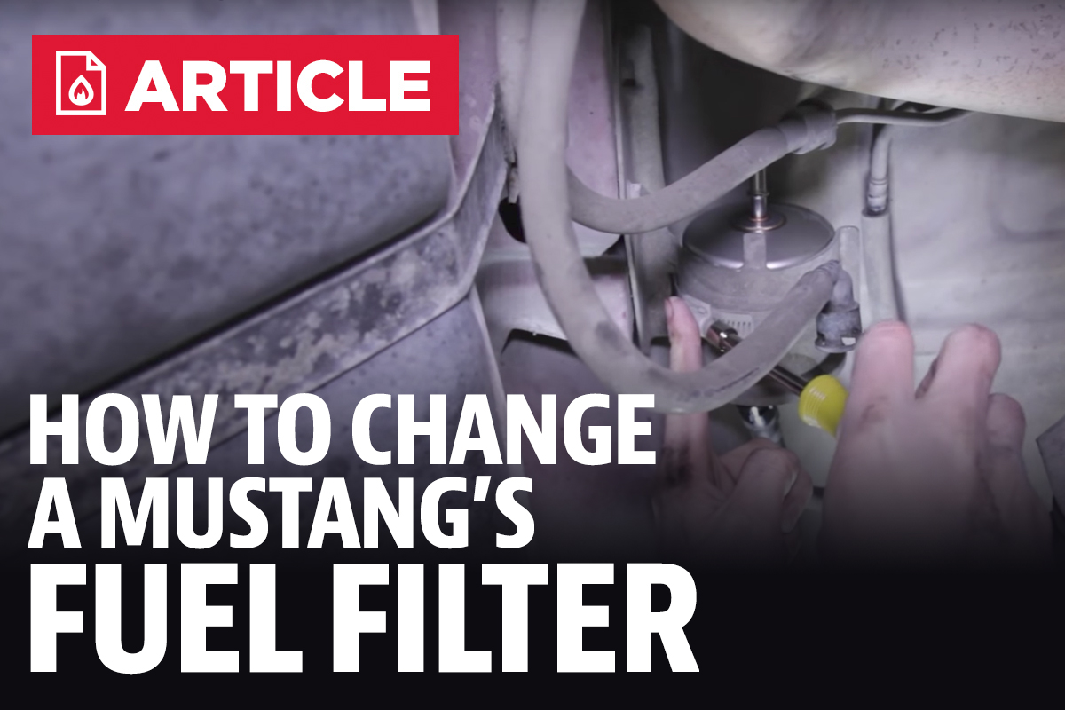 how to change mustang fuel filter - lmr.com  late model restoration