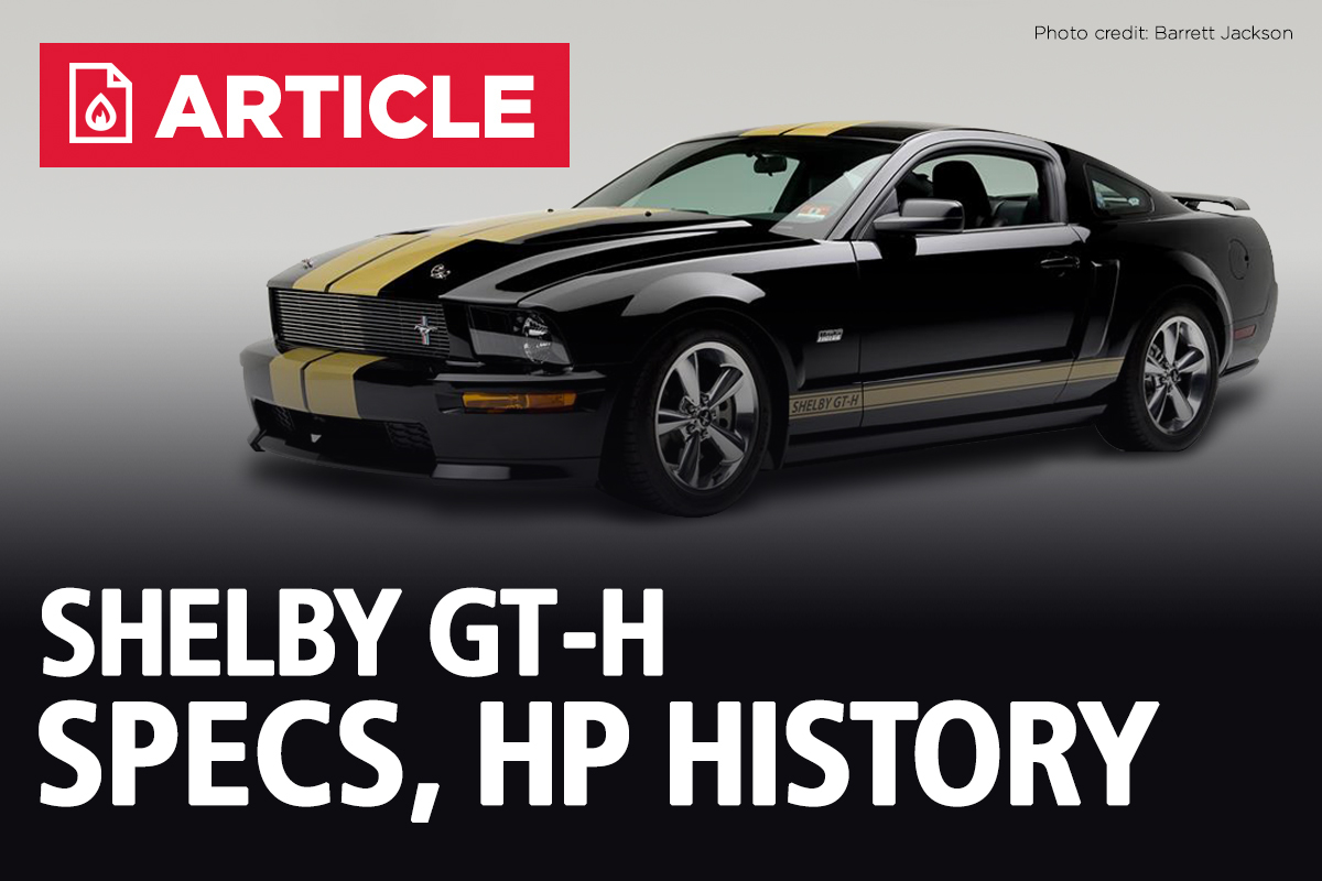 Mustang Shelby GT-H Specs, Horsepower, & Production Numbers