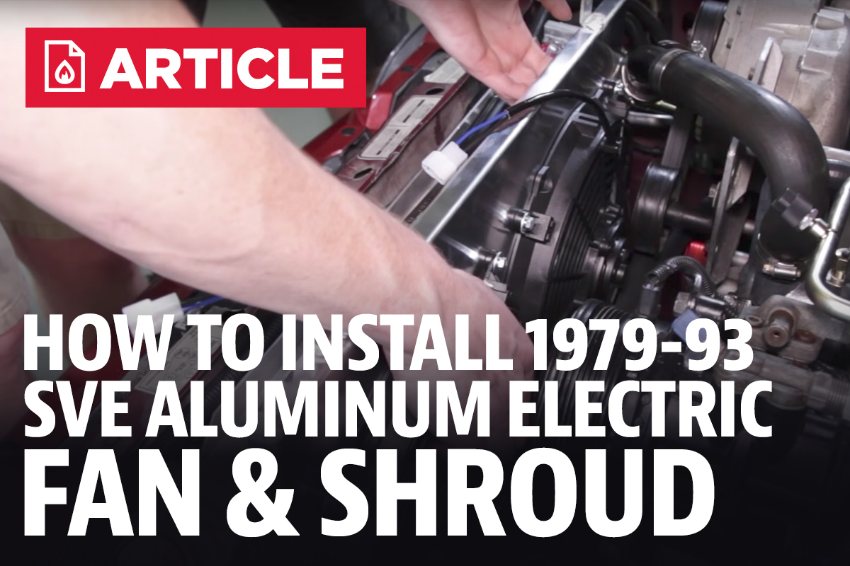 Mustang Electric Fan Wiring Diagram Trusted 04 How To Install Sve Aluminum Shroud Kit 79 93 Pc