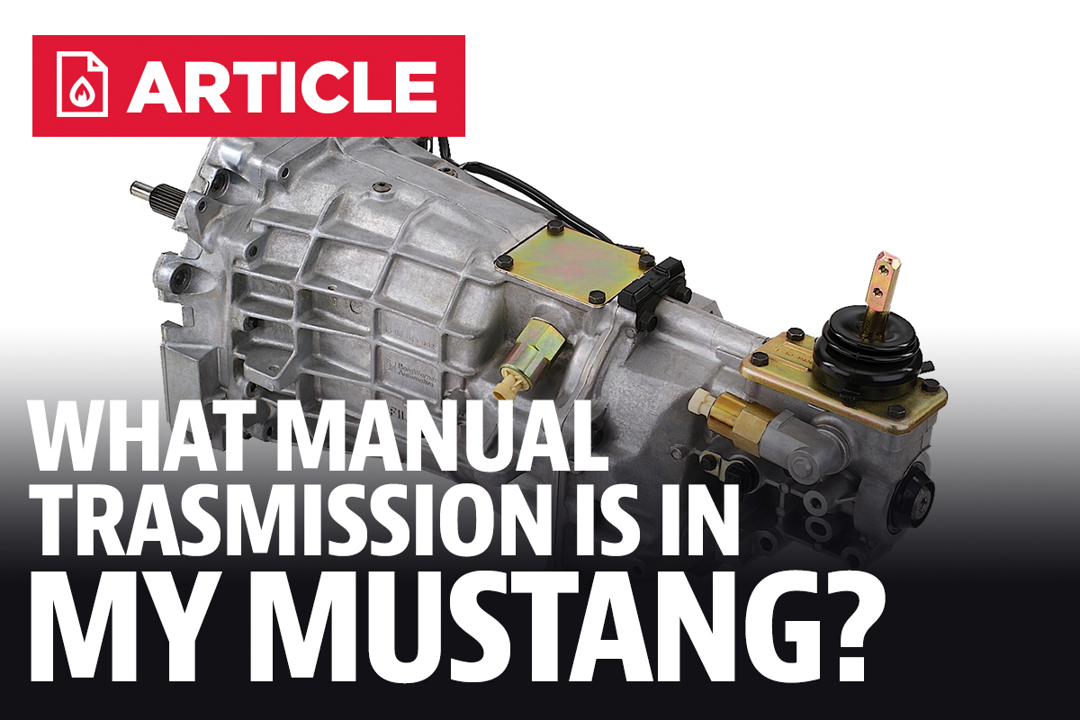 What Manual Transmission Is In My Mustang