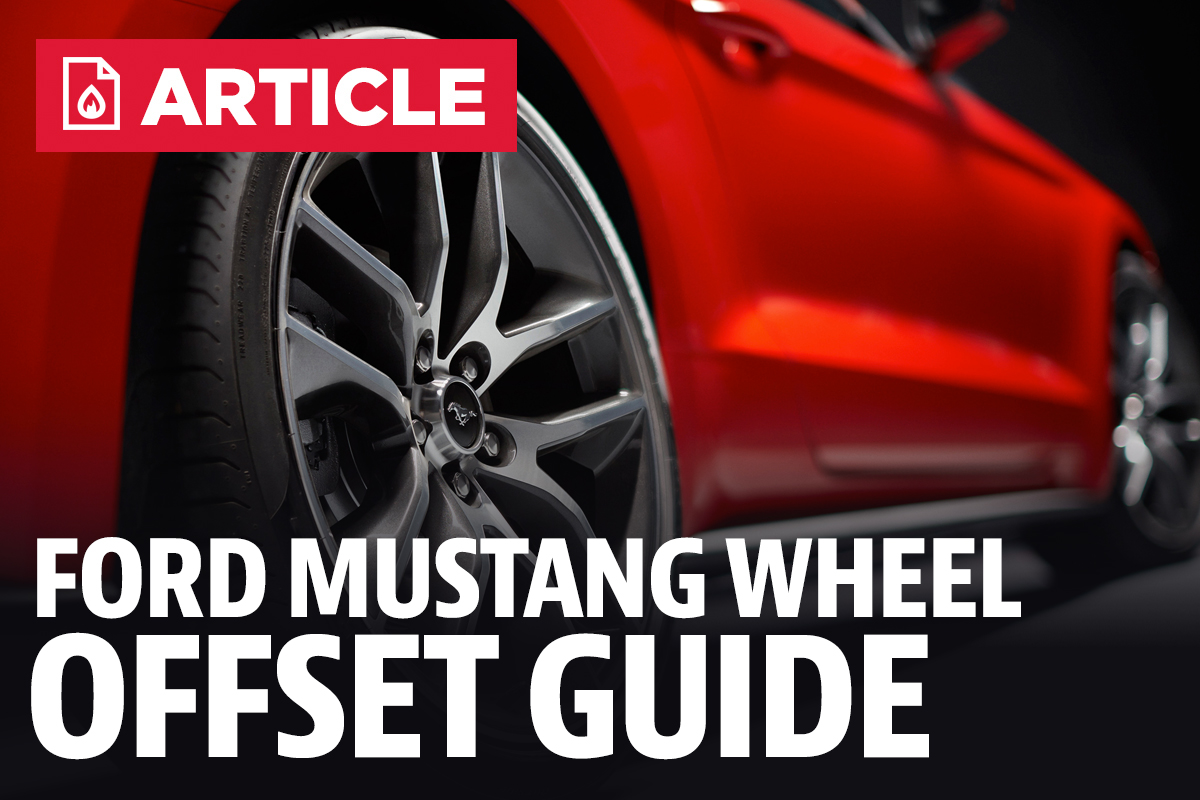 Ford mustang wheel offset guide lmr lmr com