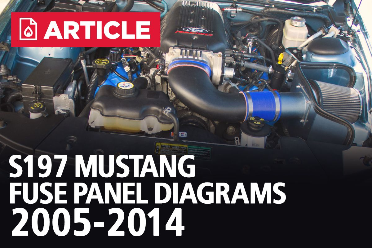 S197 Mustang Fuse Panel Diagrams 2005 2014 Lmr