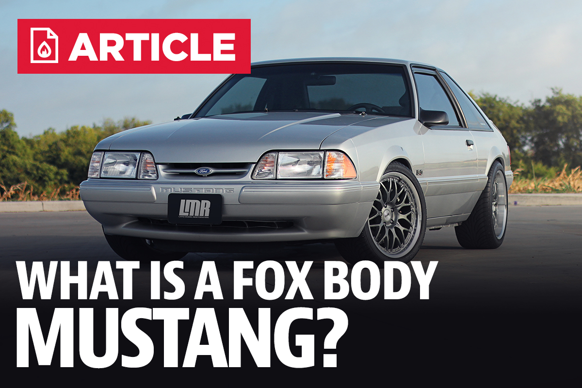 What is a fox body mustang lmr com