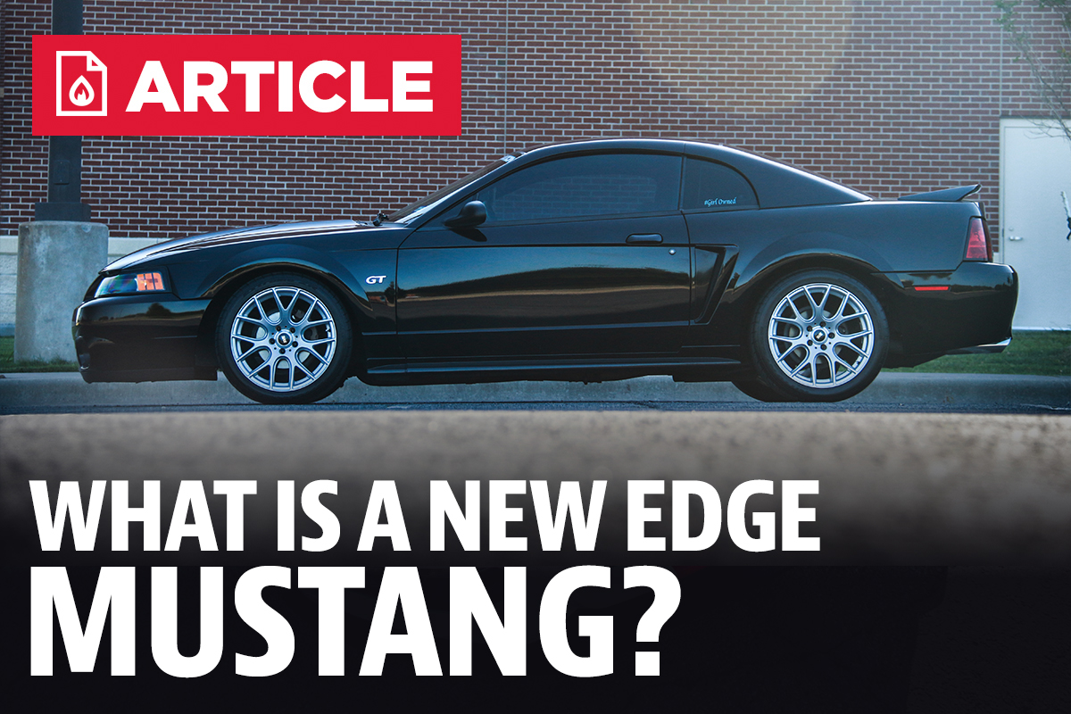 What Is A New Edge Mustang Lmr Com