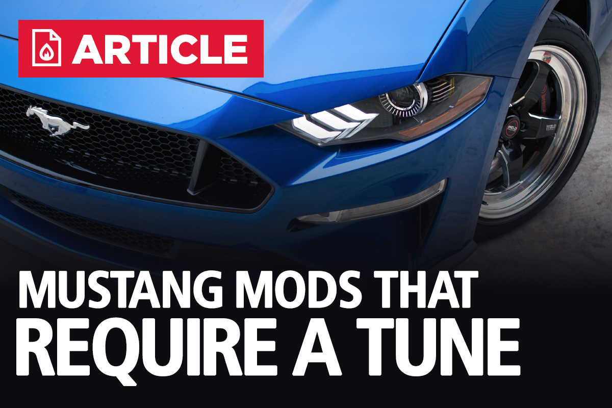 What Mustang Modifications Require A Tune & Which Don't?